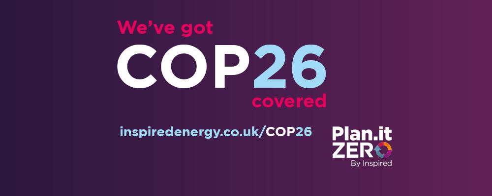 We've got COP26 covered
